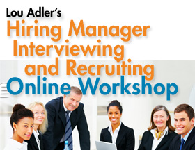 Hiring Manager Interviewing and Recruiting Workshop