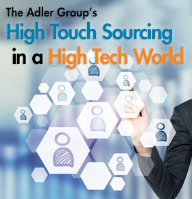 High Touch Sourcing - The Adler Group