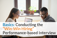 Basics: Conductiong the Win-Win Hiring Interview